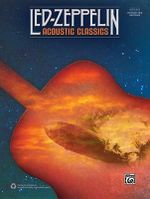Led Zeppelin -- Acoustic Classics : Authentic Guitar Tab - Led Zeppelin