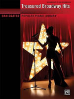 Dan Coates Popular Piano Library -- Treasured Broadway Hits - Dan Coates