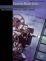 Dan Coates Popular Piano Library -- Favorite Movie Solos - Dan Coates