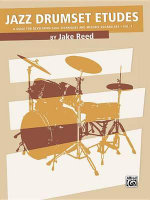 Jazz Drumset Etudes, Vol 1 : A Guide for Developing Solo Techniques and Melodic Vocabulary - Jake Reed