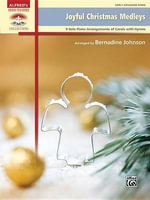Joyful Christmas Medleys : 9 Solo Piano Arrangements of Carols with Hymns - Bernadine Johnson