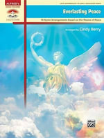 Everlasting Peace : 10 Hymn Arrangements Based on the Theme of Peace