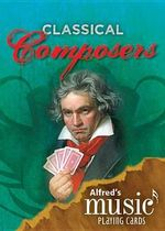 Alfred's Music Playing Cards -- Classical Composers : 1 Pack, Card Deck - Karen Farnum Surmani