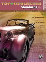 Top-Requested Standards Sheet Music : 19 Classic Favorites Arranged by Dan Coates - Dan Coates