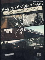 American Authors -- Oh, What a Life : Piano/Vocal/Guitar - American Authors