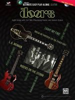 Ultimate Easy Guitar Play-Along -- The Doors : Eight Songs with Full Tab, Play-Along Tracks, and Lesson Videos (Easy Guitar Tab), Book & DVD - Doors