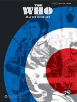 The Who -- Bass Tab Anthology : Authentic Bass Tab - The Who