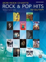 2015 Rock & Pop Chart Hits for Guitar : 19 Current Hits - Alfred Publishing