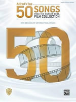 Alfred's Top 50 Songs from the Warner Bros. Film Collection : Piano/Vocal/Guitar - Alfred Publishing