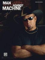 Garth Brooks -- Man Against Machine : Guitar Tab - Garth Brooks
