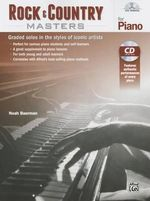 Rock & Country Masters for Piano : Graded Solos in the Styles of Iconic Artists, Book & CD - Noah Baerman