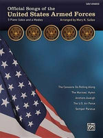 Official Songs of the United States Armed Forces : 5 Piano Solos and a Medley (Early Advanced Piano) - Mary K. Sallee
