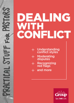 Practical Stuff for Pastors : Dealing with Conflict