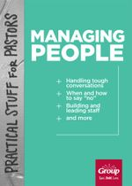 Practical Stuff for Pastors : Managing People