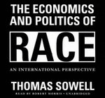 The Economics and Politics of Race : An International Perspective - Thomas Sowell