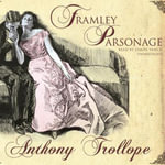 Framley Parsonage - Anthony Trollope, Ed