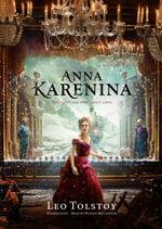 Anna Karenina - Count Leo Nikolayevich Tolstoy