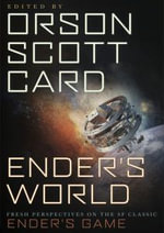 Ender's World : Fresh Perspectives on the SF Classic Ender's Game