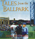 Tales from the Ballpark - Mike Shannon