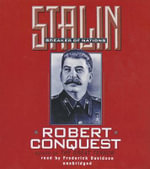 Stalin : Breaker of Nations - Senior Research Fellow Hoover Institution Robert Conquest
