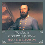 The Life of Stonewall Jackson - Professor Mary L Williamson