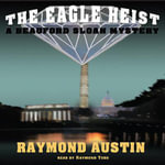The Eagle Heist - Raymond Austin