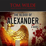 The Blood of Alexander - Michael Siverling