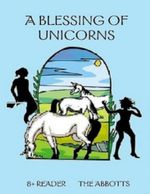A Blessing of Unicorns - The Abbotts