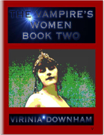 The Vampire's Women Book Two - Virinia Downham