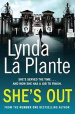 She's Out - Lynda La Plante