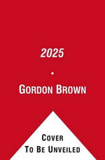 2025 : Shaping a New Future - Gordon Brown