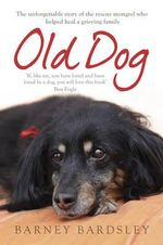 Old Dog - Barney Bardsley