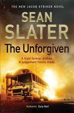 The Unforgiven - Sean Slater