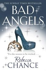 Bad Angels - Rebecca Chance