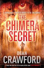 The Chimera Secret - Dean Crawford