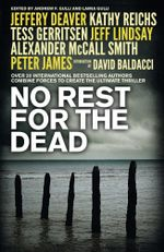 No Rest for the Dead : 20 Bestselling Authors Write 1 Crime Thriller! - Jeffrey Deaver