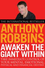 Awaken The Giant Within - Tony Robbins