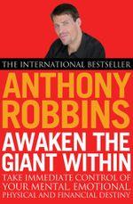 Awaken The Giant Within - Tony Robbins