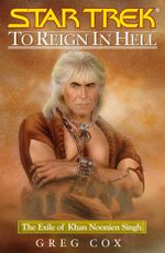 To Reign in Hell : The Exile of Khan Noonien Singh - Greg Cox