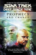 Prophecy and Change : Star Trek Deep Space Nine
