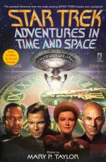 Adventures In Time And Space : Star Trek All Series - Mary Taylor (ed)