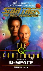 St:tng:#47: Q-space : The Q Continuum Book 1 - Greg Cox