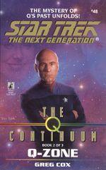 St:tng:#48: Q Zone : The Q Continuum Book 2 - Greg Cox