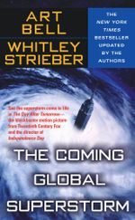 The Coming Global Superstorm - Whitley Strieber & Art Bell