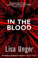 In the Blood - Lisa Unger