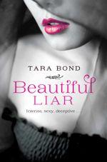 Beautiful Liar - Tara Bond