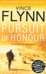 Pursuit of Honour : On the trail of the traitor within - Vince Flynn