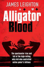 Alligator Blood - James Leighton