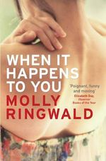 When it Happens to You - Molly Ringwald