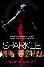 Sparkle : A Novel - Denene Millner